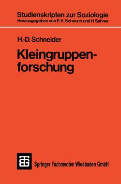 Kleingruppenforschung von Schneider,  H. -D.