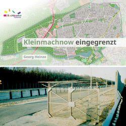 Kleinmachnow eingegrenzt von Heinze,  Georg