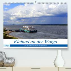 Kleinod an der Wolga – Das malerische Mariinski Possad (Premium, hochwertiger DIN A2 Wandkalender 2020, Kunstdruck in Hochglanz) von von Loewis of Menar,  Henning