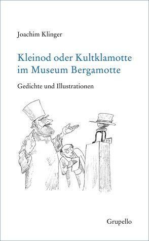 Kleinod oder Kultklamotte im Museum Bergamotte von Klinger,  Joachim