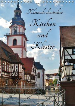 Kleinode deutscher Kirchen und Klöster (Wandkalender 2018 DIN A4 hoch) von Janke,  Andrea