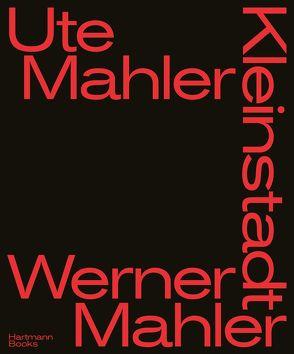 Kleinstadt von Mahler,  Ute und Werner