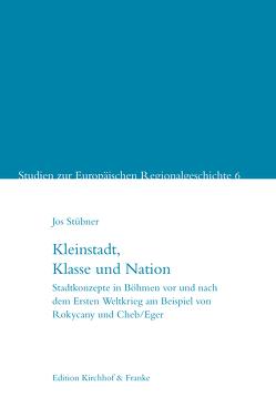 Kleinstadt, Klasse und Nation von Jos,  Stübner