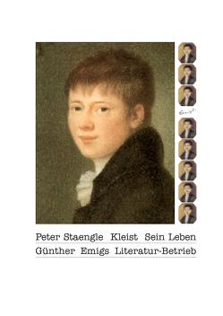Kleist. Sein Leben von Staengle,  Peter