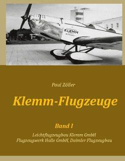 Klemm-Flugzeuge I von Zöller,  Paul