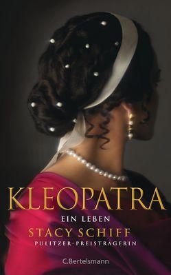 Kleopatra von Ettinger,  Helmut, Schiff,  Stacy, Schuler,  Karin
