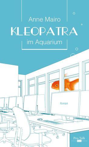 Kleopatra im Aquarium von Mairo,  Anne