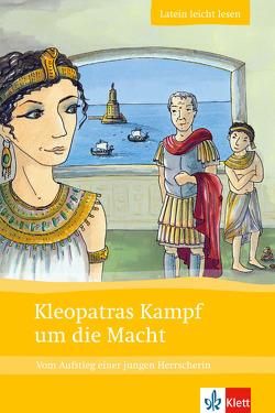 Kleopatras Kampf um die Macht von Zimmermeier,  Markus