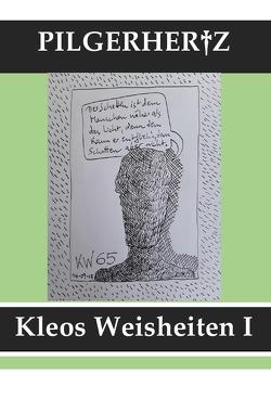 Kleos Weisheiten / Kleos Weisheiten I von Pilgerhertz,  XY
