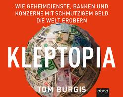 Kleptopia von Burgis,  Tom, Diekmann,  Michael J.