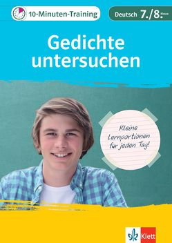 Klett 10-Minuten-Training Deutsch Aufsatz Gedichte untersuchen 7./8. Klasse von Hufnagel,  Elke