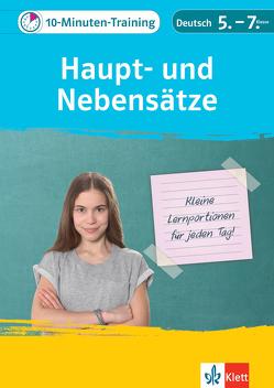 Klett 10-Minuten-Training Deutsch: Grammatik Haupt- und Nebensätze 5.-7. Klasse von Höffer,  Ulrich, Hufnagel,  Elke, Schwengler,  Gerhard, Wiese,  Astrid