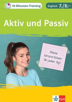 Klett 10-Minuten-Training Englisch Grammatik Aktiv und Passiv 7./8. Klasse