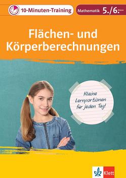 Klett 10-Minuten-Training Mathematik Flächen- und Körperberechnungen 5./6. Klasse von Homrighausen,  Heike