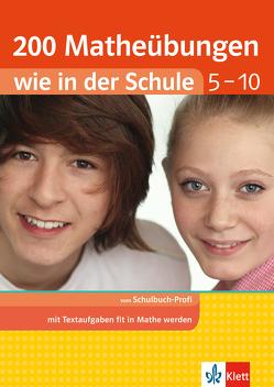 Klett 200 Matheübungen wie in der Schule Text- und Sachaufgaben Klasse 5 – 10 von Homrighausen,  Heike