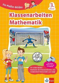 Klett Die Mathe-Helden Klassenarbeiten Mathematik 3. Klasse