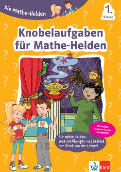 Klett Die Mathe-Helden Knobelaufgaben für Mathe-Helden 1. Klasse