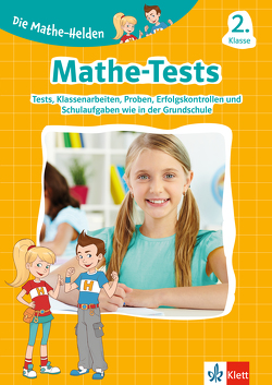 Klett Die Mathe-Helden: Mathe-Tests 2. Klasse