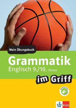 Klett Grammatik im Griff Englisch 9./10. Klasse von Hewitt,  Philip