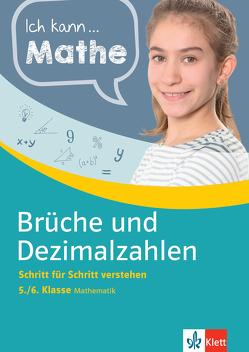 Klett Ich kann… Mathe – Brüche und Dezimalzahlen 5./6. Klasse von Homrighausen,  Heike