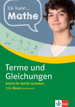 Klett Ich kann … Mathe – Terme und Gleichungen 7./8. Klasse von Homrighausen,  Heike