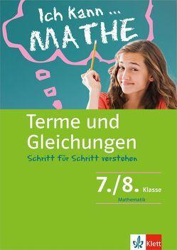 Klett Ich kann … Mathe – Terme und Gleichungen 7./8. Klasse