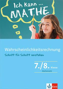 Klett Ich kann … Mathe – Wahrscheinlichkeitsrechnung 7./8. Klasse von Homrighausen,  Heike