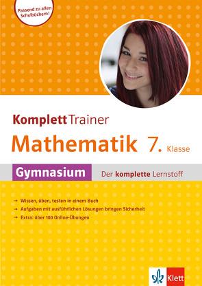 Klett KomplettTrainer Gymnasium Mathematik 7. Klasse von Homrighausen,  Heike, Miller,  Helge