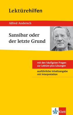 Klett Lektürehilfen – Alfred Andersch, Sansibar oder der letzte Grund von Gräff,  Thomas