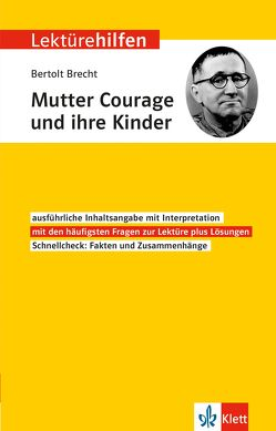 Klett Lektürehilfen Bertolt Brecht, Mutter Courage und ihre Kinder