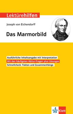 Klett Lektürehilfen Joseph von Eichendorff, Das Marmorbild