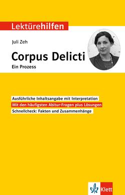 Klett Lektürehilfen Juli Zeh, Corpus Delicti. Ein Prozess