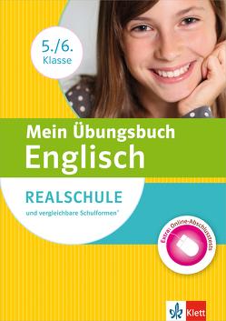 Klett Mein Übungsbuch Englisch 5./6. Klasse von Fehily,  Peggy, Kimmich,  Karin, Kuhn,  Andreas, Vilimek,  Dieter