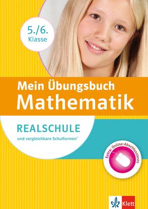 Klett Mein Übungsbuch Mathematik 5./6. Klasse von Meinholdt,  Martin, Sanzenbacher,  Cornelia
