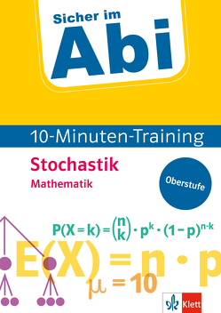Klett Sicher im Abi 10-Minuten-Training Mathematik Stochastik