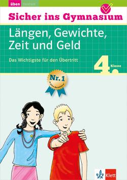 Klett Sicher ins Gymnasium Längen, Gewichte, Zeit und Geld 4. Klasse von Heuchert,  Detlev, Palmowski,  Sven