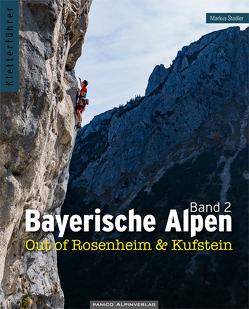 Kletterführer Bayerische Alpen Band 2 von Stadler,  Markus