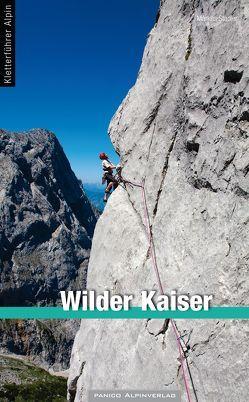 Kletterführer Wilder Kaiser von Stadler,  Markus