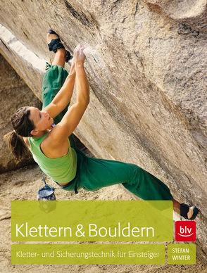 Klettern & Bouldern von Winter,  Stefan