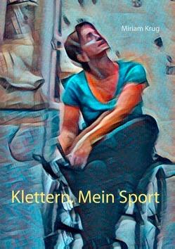 Klettern, Mein Sport von Krug,  Miriam