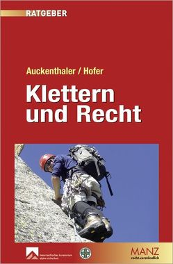 Klettern & Recht von Auckenthaler,  Maria, Hofer,  Norbert