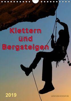 Klettern und Bergsteigen (Wandkalender 2019 DIN A4 hoch) von Roder,  Peter