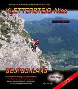 KLETTERSTEIG-ATLAS DEUTSCHLAND von Beeler,  Stephan, Hoch,  Sascha, Rüttinger,  Michael, Schall,  Kurt