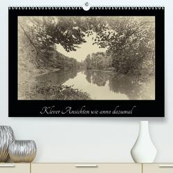 Klever Ansichten wie anno dazumal (Premium, hochwertiger DIN A2 Wandkalender 2020, Kunstdruck in Hochglanz) von Nitzold-Briele,  Gudrun