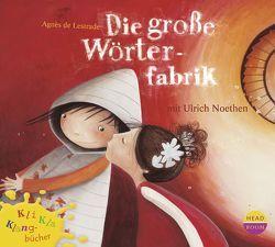 Kli-Kla-Klangbücher: Die große Wörterfabrik von Albrecht,  Henrik, Lestrade,  Agnès de, Singer,  Theresia