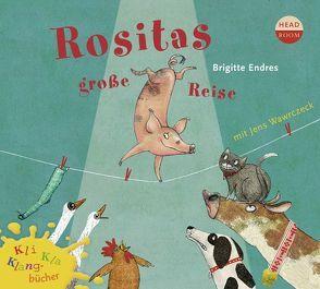 Kli-Kla-Klangbücher: Rositas große Reise von Endres,  Brigitte, Singer,  Theresia