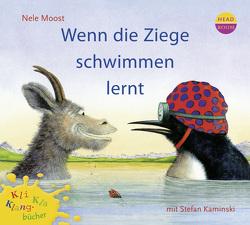 Kli-Kla-Klangbücher: Wenn die Ziege schwimmen lernt von Moost,  Nele, Singer,  Theresia
