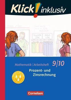 Klick! inklusiv / 9./10. Schuljahr – Prozent- und Zinsrechnung von Jenert,  Elisabeth, Kühne,  Petra