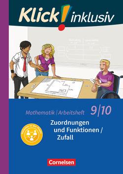 Klick! inklusiv / 9./10. Schuljahr – Zuordnungen und Funktionen / Zufall von Jenert,  Elisabeth, Kühne,  Petra