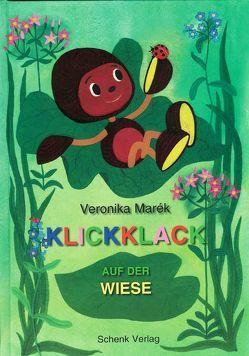 Klickklack auf der Wiese von Marék,  Veronika